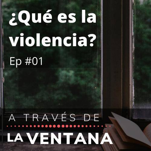 01-que-es-violencia