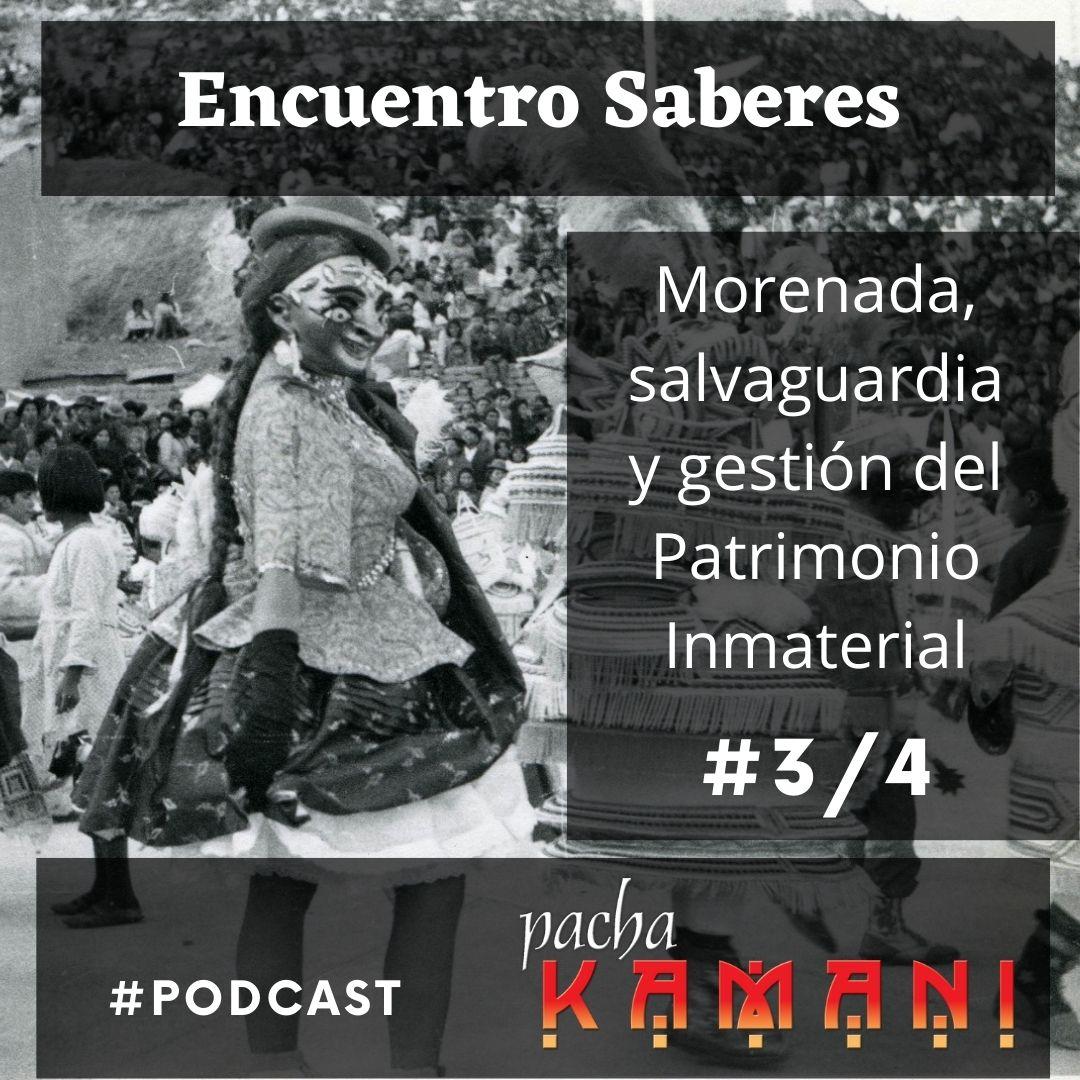 #003. Morenada, salvaguardia y gestión del Patrimonio Inmaterial-3/4