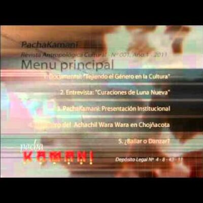 "Revista Cultural Multimedia: ""PachaKamani"""