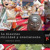 La Alasita: Patrimonio cultural, fertilidad y crecimiento