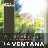 A través de la Ventana. Podcast de análisis y reflexión sobre la violencia a la mujer