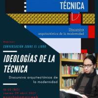 Ideologías de la Técnica: Discursiva arquitectónica de la modernidad | Webinar LIVE